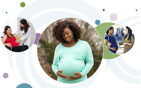 A series of multicolored circles behind three overlapping circular images. From left to right: a healthcare provider comforting a pregnant woman in a wheelchair; a smiling pregnant woman holding her stomach; a pregnant woman talking to her friend.