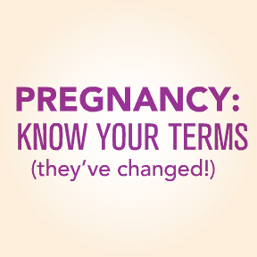 'Pregnancy: Know Your Terms (they've changed!)' animated GIFs