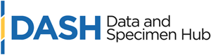 Eunice Kennedy Shriver National Institute of Child Health and Human Development (NICHD) Data and Specimen Hub (DASH)