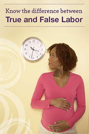 Pregnant woman looking at clock; text at top: Know the difference between True and False Labor
