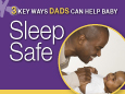 Dads—Help Baby Sleep Safe