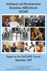 Intellectual and Developmental Disabilities (IDD) Branch, NICHD, Report to the NACHHD Council, September 2009