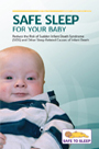 Safe Sleep For Your Baby: Reduce the Risk of SIDS and Other Sleep-Related Causes of Infant Death